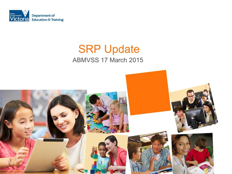 SRP Update ABMVSS 17 March 2015