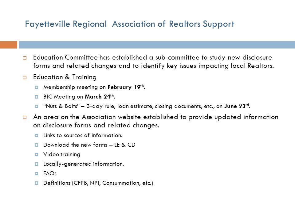 Fayetteville Regional Association of Realtors Support  Education Committee has established a sub-committee to study new disclosure forms and related