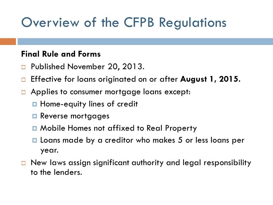Possible Impacts to Real Estate Closing Process  CFPB erred on the side of Consumer Protection and less on Consumer Convenience.