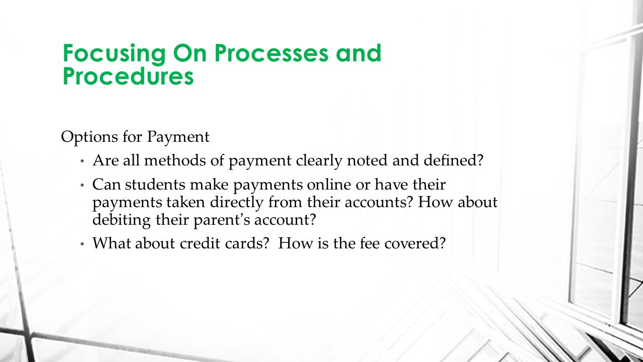 Options for Payment Are all methods of payment clearly noted and defined.