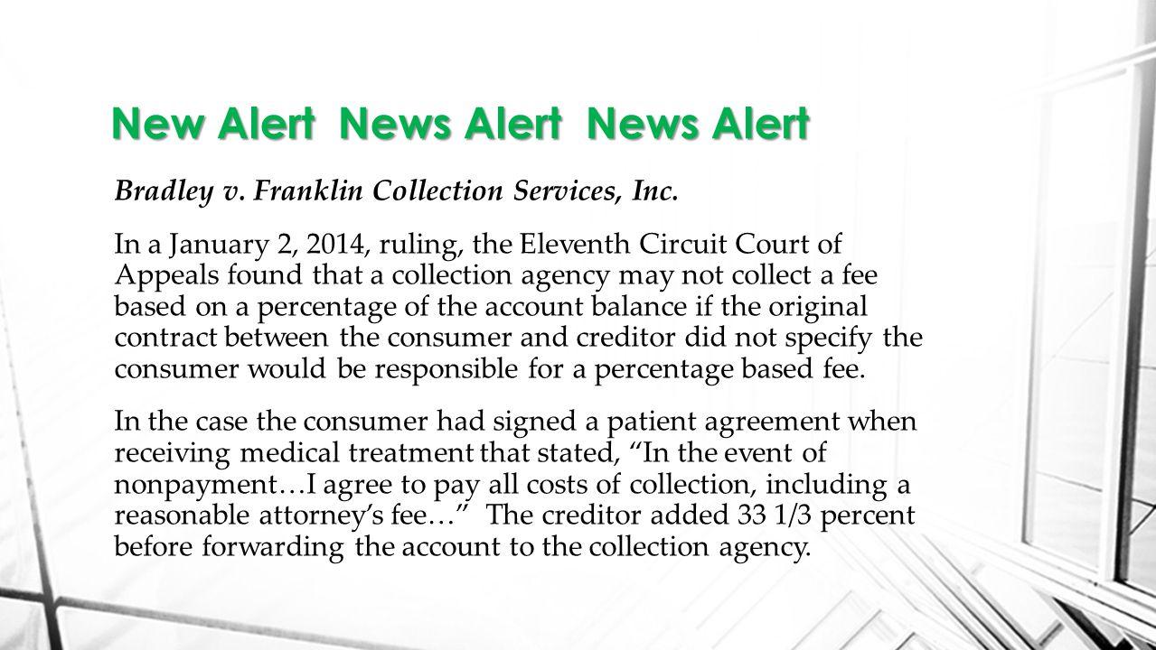 Bradley v. Franklin Collection Services, Inc.