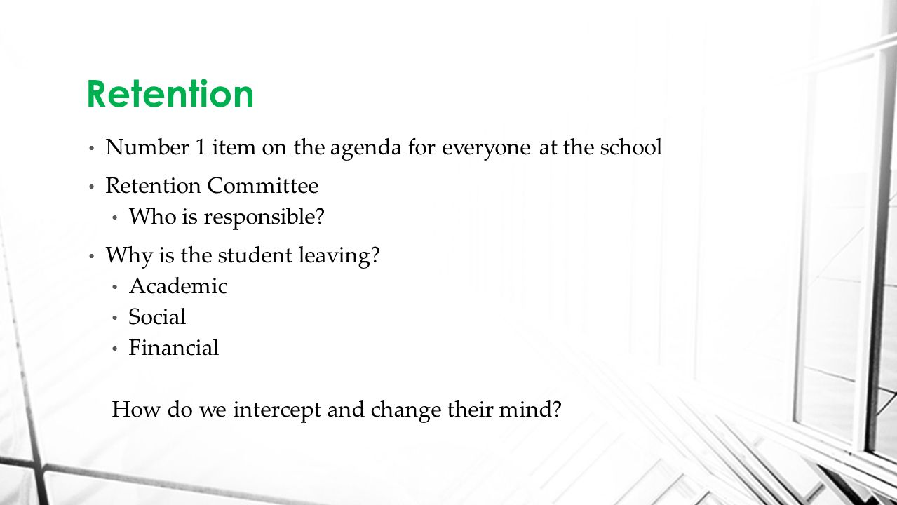 Number 1 item on the agenda for everyone at the school Retention Committee Who is responsible.
