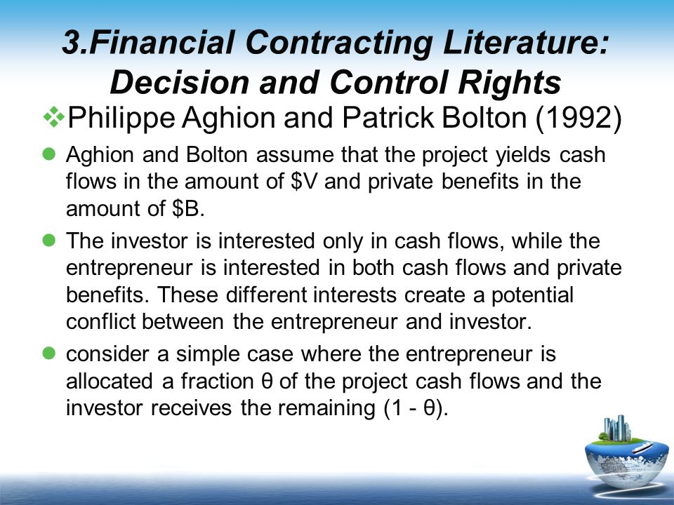 5.Conclusions  This paper has discussed how economists views of firms financial structure decisions have evolved from treating firms profitability as given, to acknowledging that managerial actions affect profitability, to recognizing that firm value depends on the allocation of decision or control rights.
