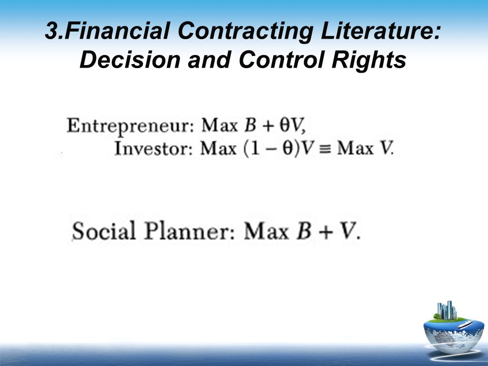3.Financial Contracting Literature: Decision and Control Rights