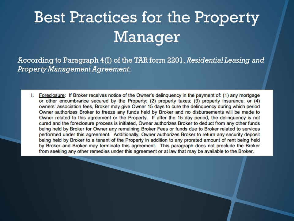 Best Practices for the Property Manager According to Paragraph 4(I) of the TAR form 2201, Residential Leasing and Property Management Agreement:
