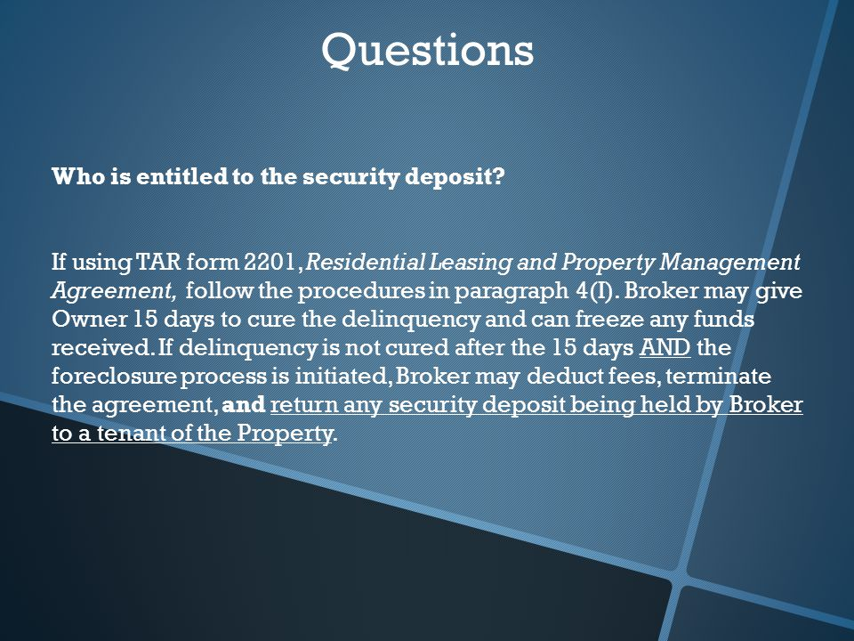 Questions Who is entitled to the security deposit.