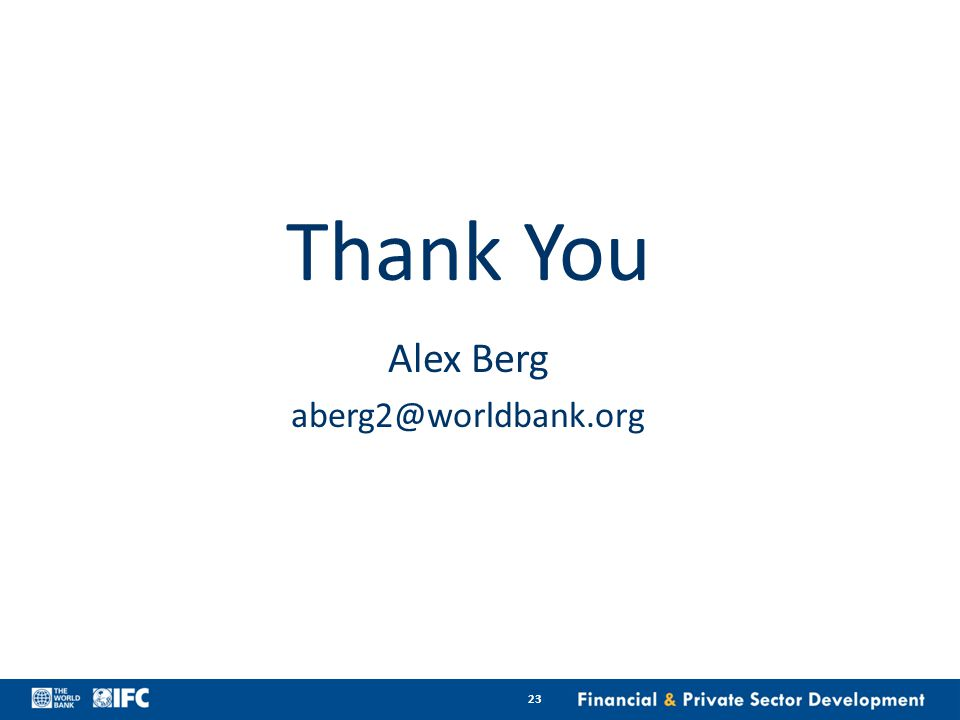 23 Thank You Alex Berg aberg2@worldbank.org