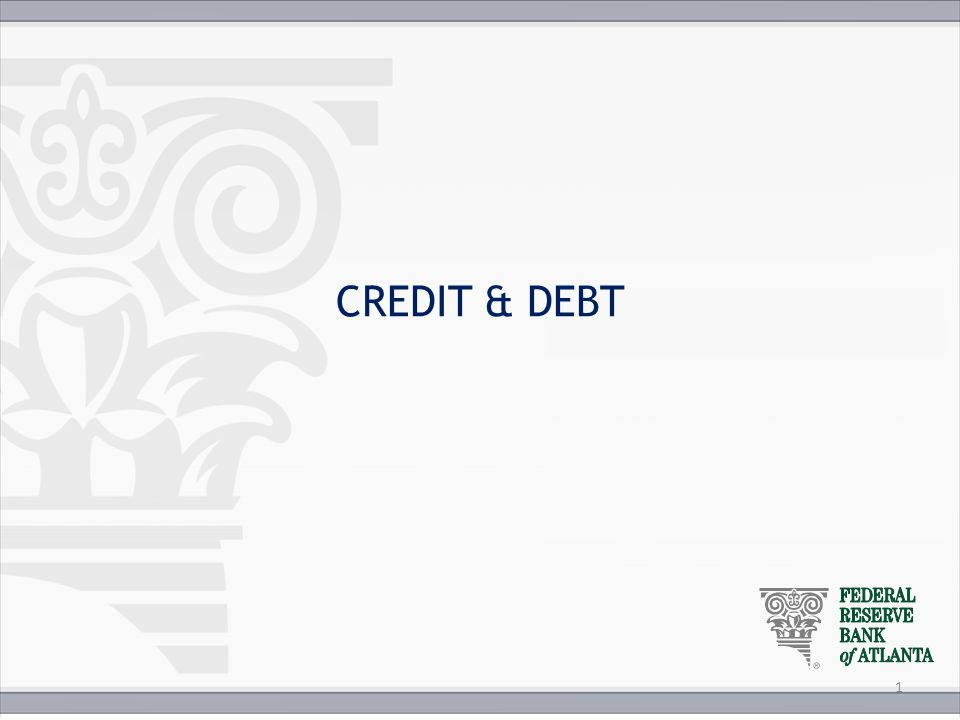 Credit Report Used by financial institutions and other potential creditors To determine likelihood that future debt will be repaid Lenders, insurers, and employers use information along with credit score Set loan and insurance rates Review job applications SS.7.E.1.2, SS.7.E.2.2 SS.912.E.1.6, SS.912.E1.14