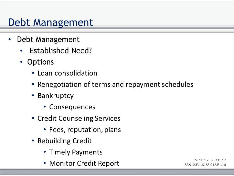 Debt Management Established Need.