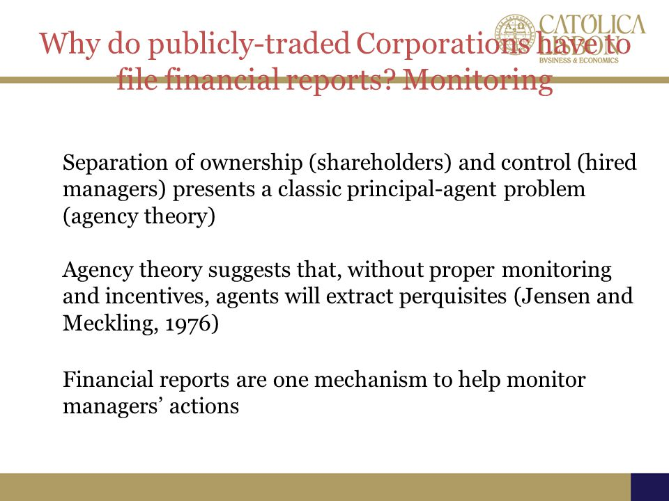 Why do publicly-traded Corporations have to file financial reports.