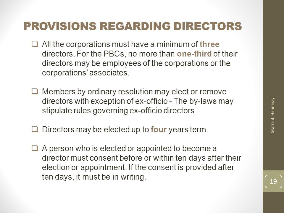 PROVISIONS REGARDING DIRECTORS Maria B.