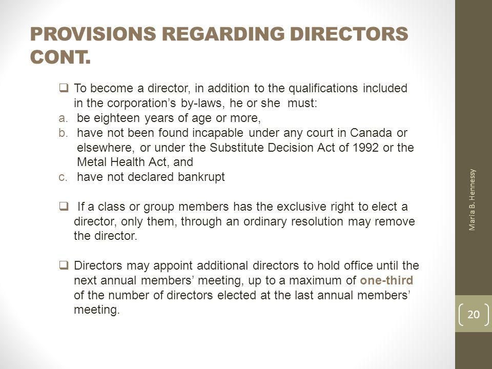 PROVISIONS REGARDING DIRECTORS CONT. Maria B.