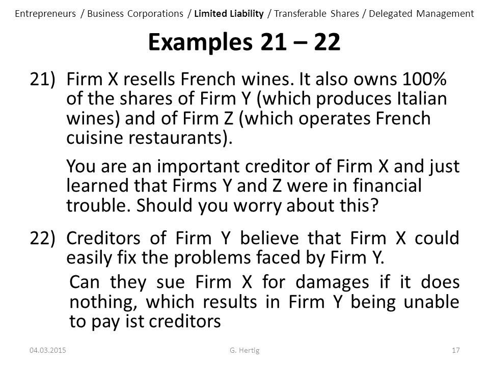Examples 21 – 22 21)Firm X resells French wines.