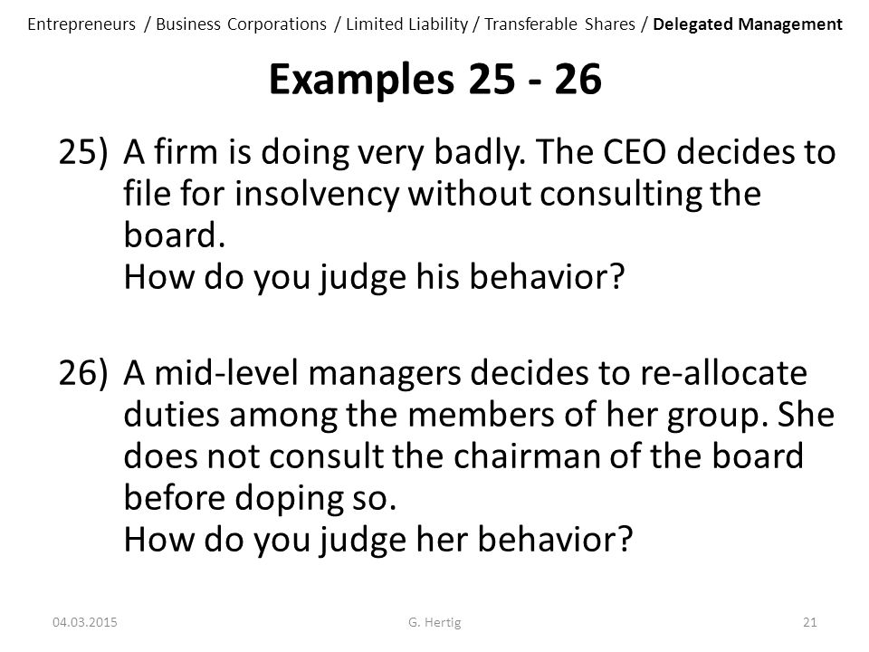 Examples 25 - 26 25)A firm is doing very badly.