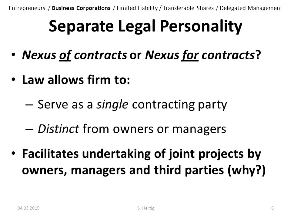 Separate Legal Personality Nexus of contracts or Nexus for contracts.