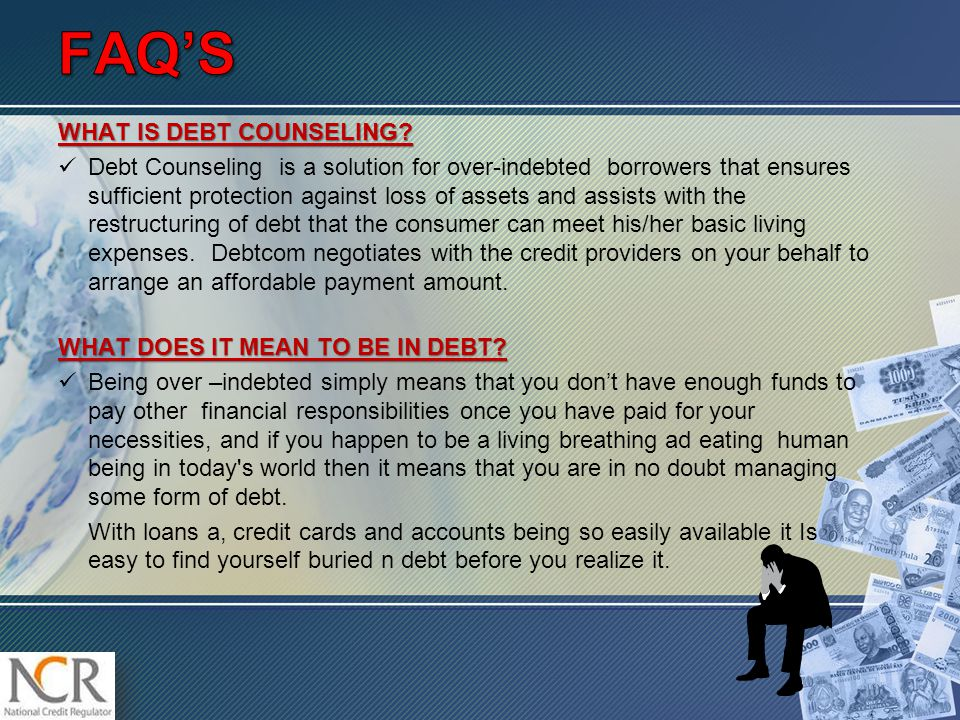 WHAT IS DEBT COUNSELING.