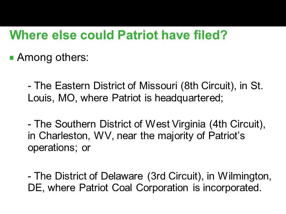 Where else could Patriot have filed.