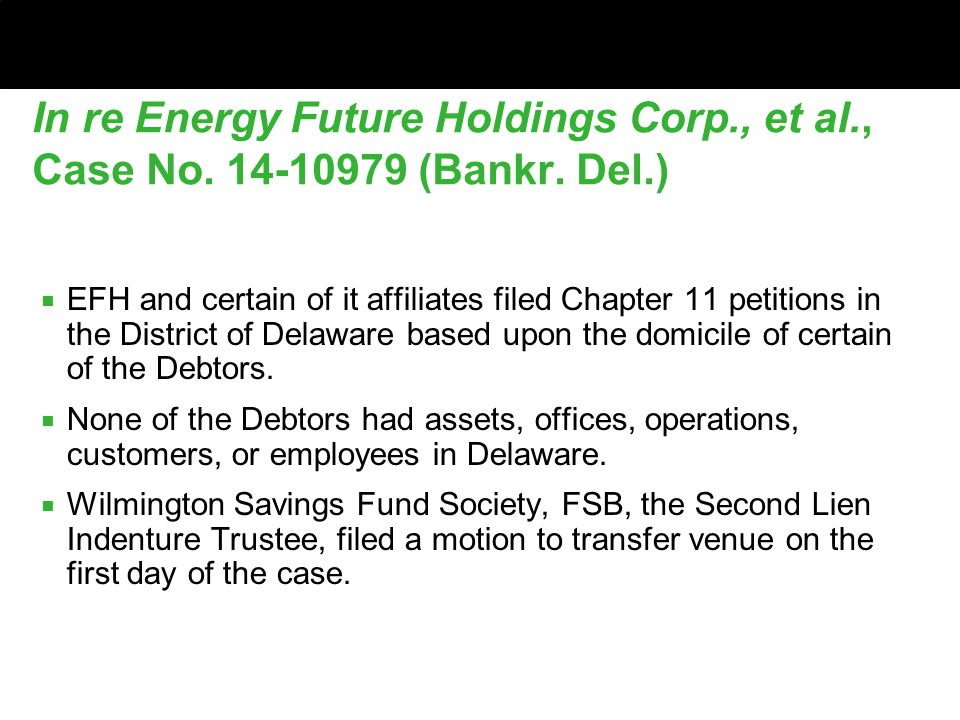 In re Energy Future Holdings Corp., et al., Case No.