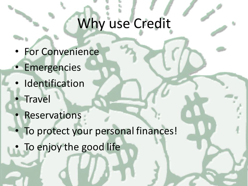 Applying for a loan The Five C's of Credit Character Capacity Capitol Collateral Credit History