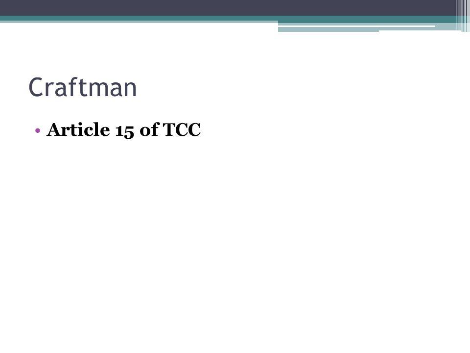 Article 15 of TCC Craftman