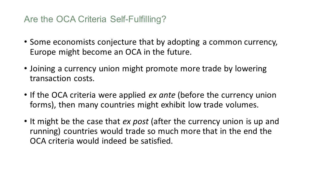 Are the OCA Criteria Self-Fulfilling.