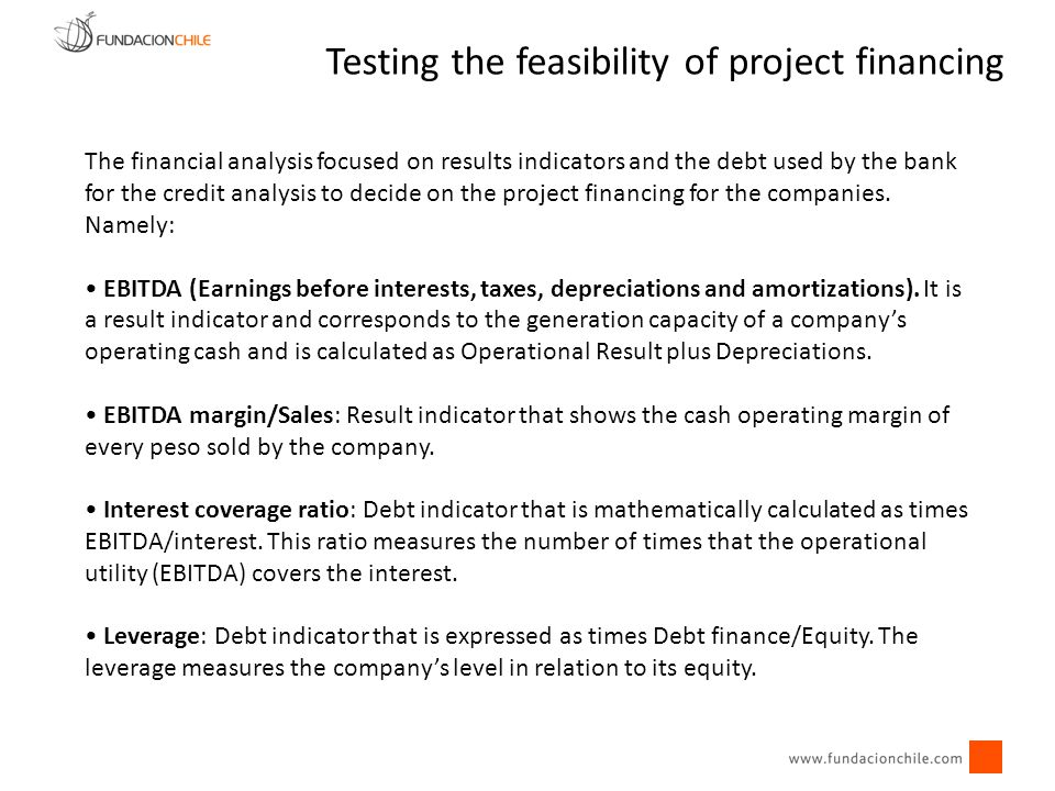 The financial analysis focused on results indicators and the debt used by the bank for the credit analysis to decide on the project financing for the