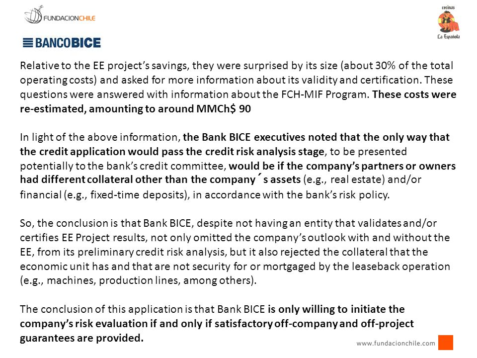 Relative to the EE project's savings, they were surprised by its size (about 30% of the total operating costs) and asked for more information about it