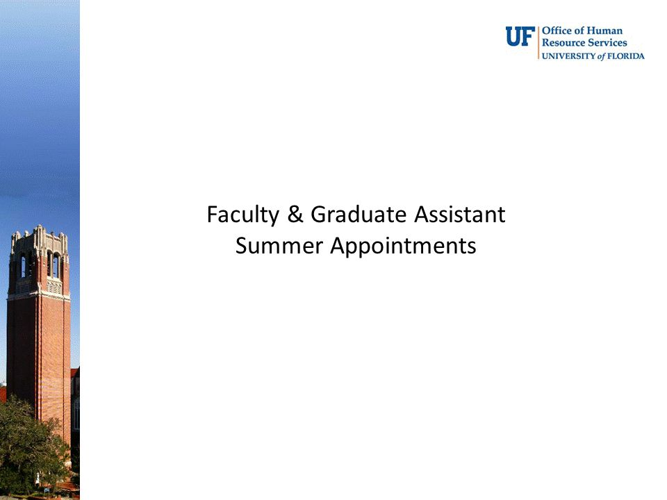 Faculty & Graduate Assistant Summer Appointments