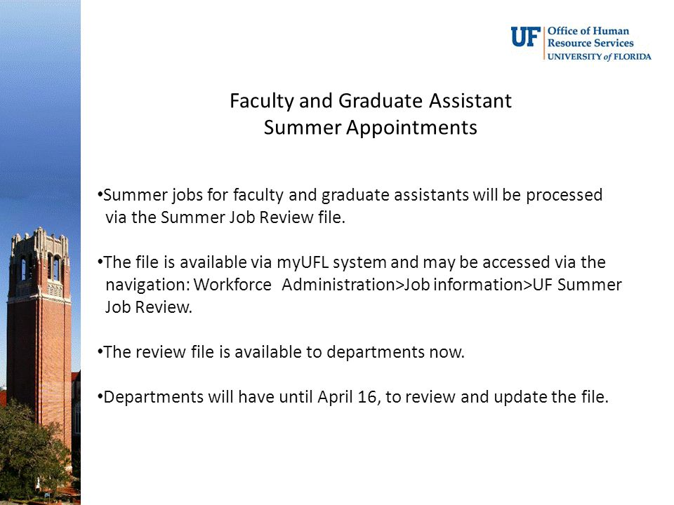 Faculty and Graduate Assistant Summer Appointments Summer jobs for faculty and graduate assistants will be processed via the Summer Job Review file.