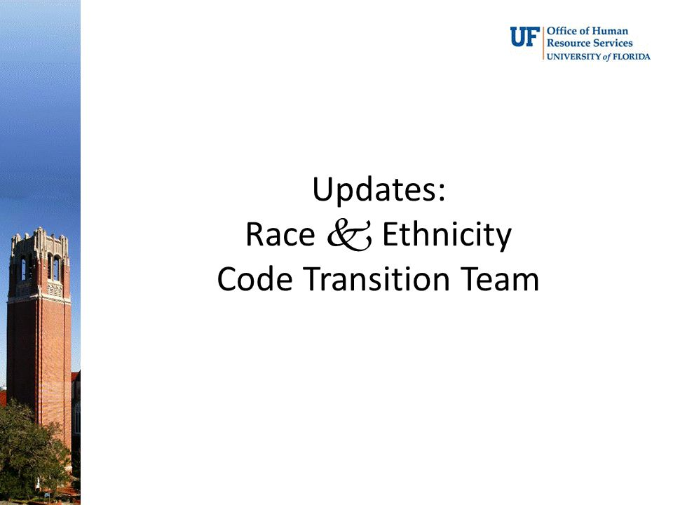 Updates: Race  Ethnicity Code Transition Team