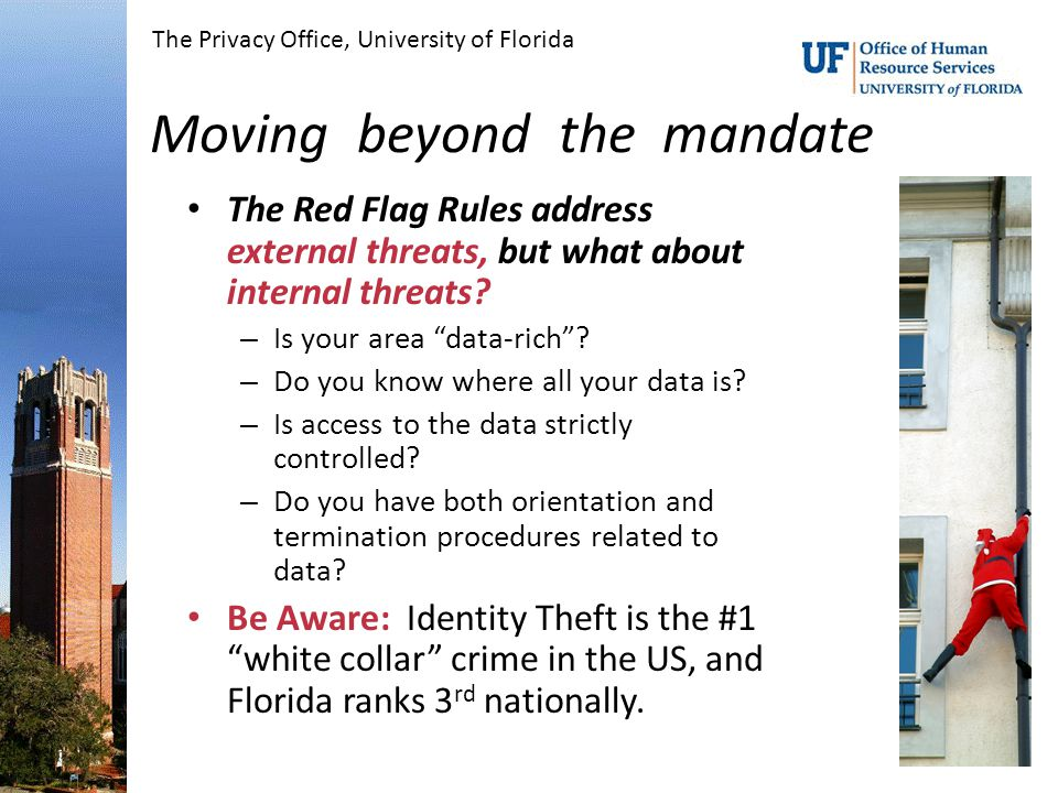 Moving beyond the mandate The Red Flag Rules address external threats, but what about internal threats.