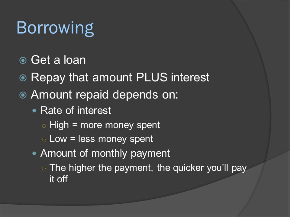 Making Minimum Payments  A percentage of your balance  Drops as you pay balance  Making ONLY minimum payments means you'll pay a lot of interest for a long time  GREATLY increases cost of the good/service