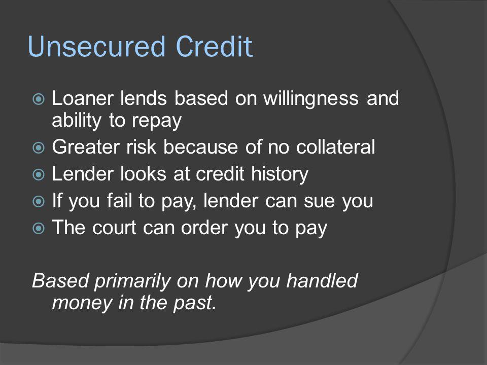 Installment and Non-Installment Installment CreditNon-Installment Credit  Secured (collateral) or unsecured (none) Ex.