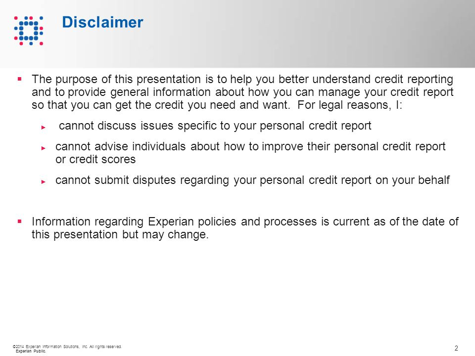 3 ©2014 Experian Information Solutions, Inc.All rights reserved.