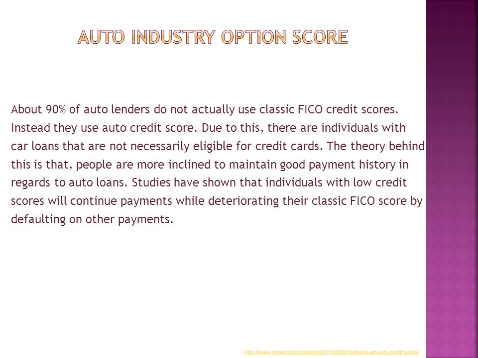About 90% of auto lenders do not actually use classic FICO credit scores.