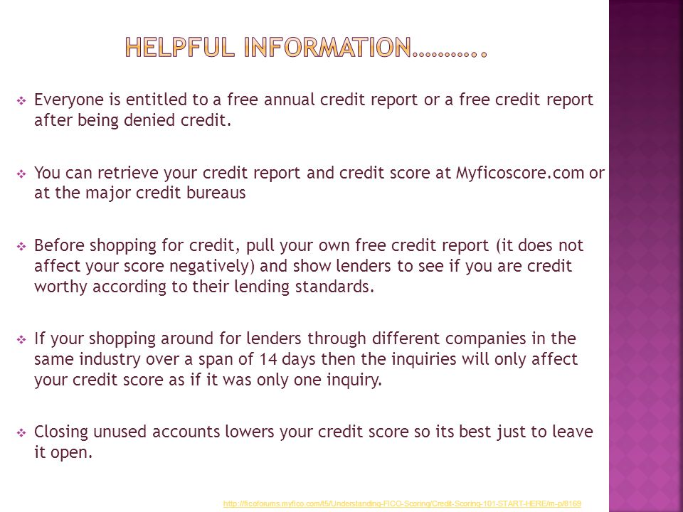 Everyone is entitled to a free annual credit report or a free credit report after being denied credit.