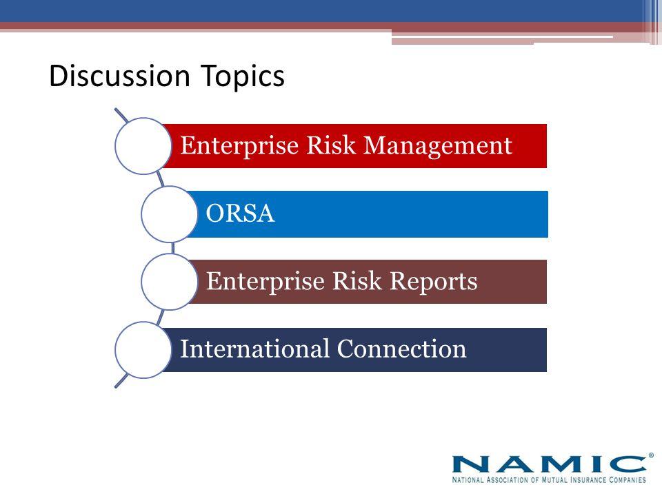 ERM is a forward-looking management tool ERM involves enterprise-level risk appetites ERM helps determine tolerances for each risk category ERM includes risk identification, assessment, management, monitoring and reporting Enterprise Risk Management