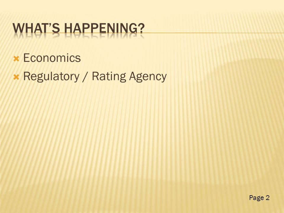  Economics  Regulatory / Rating Agency Page 2