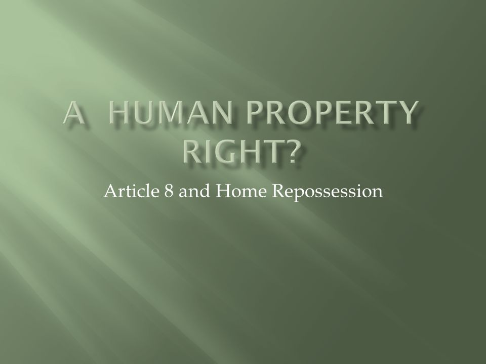 Article 8 and Home Repossession