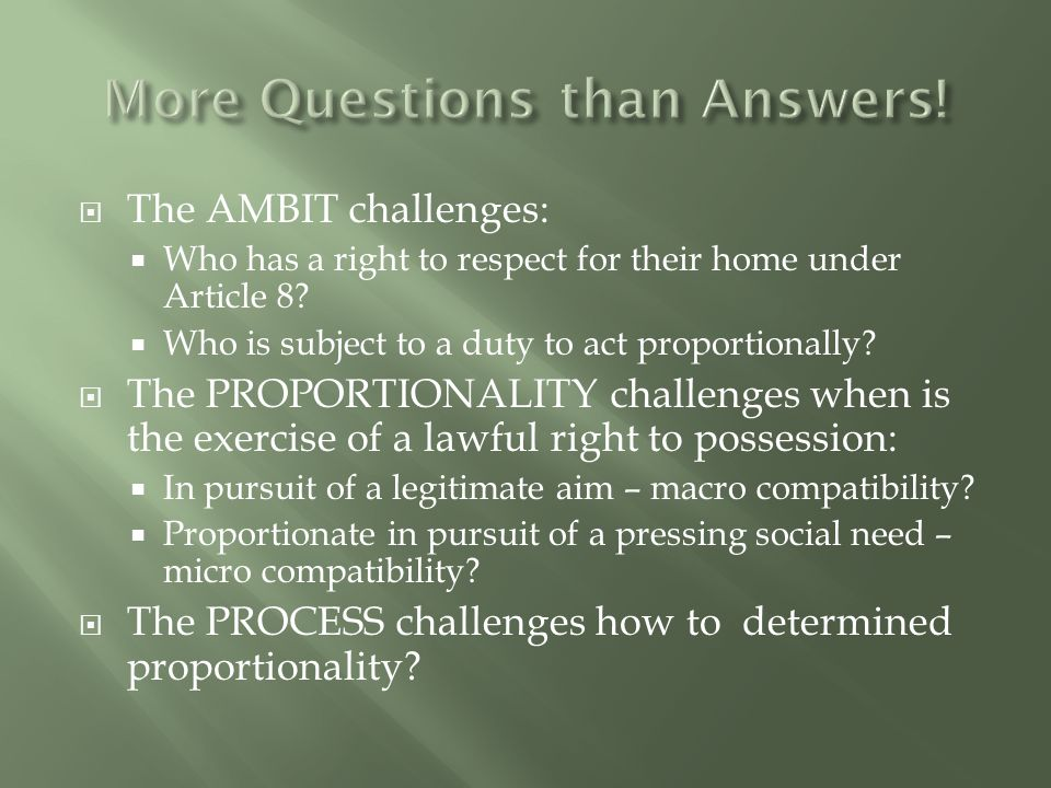  The AMBIT challenges:  Who has a right to respect for their home under Article 8.