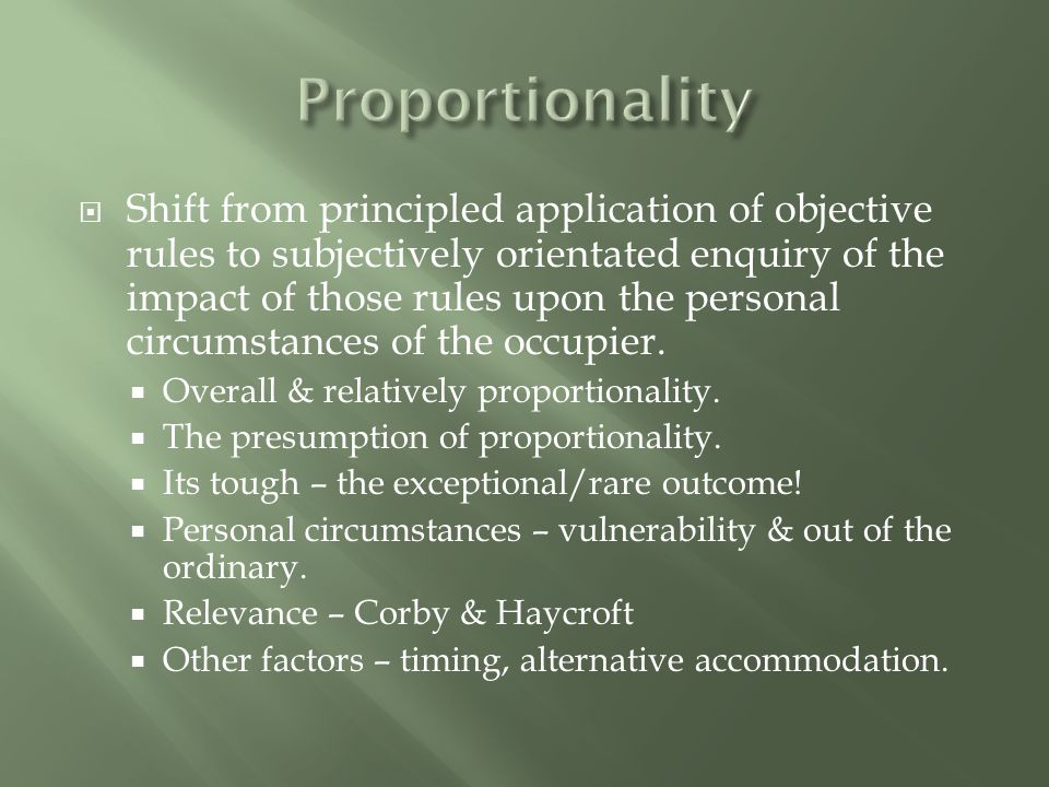  The clear Strasbourg message – there must be an adequate process to assess proportionality.