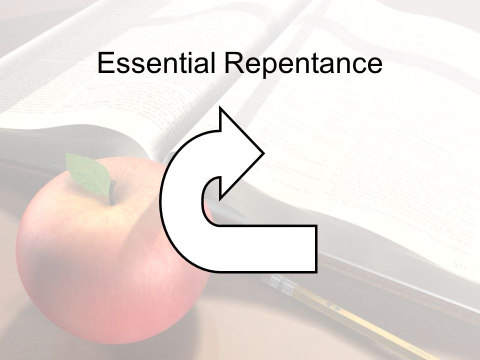 Essential Repentance