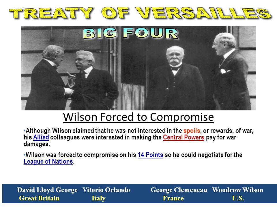 David Lloyd George Vitorio Orlando George Clemeneau Woodrow Wilson Great Britain Italy France U.S.