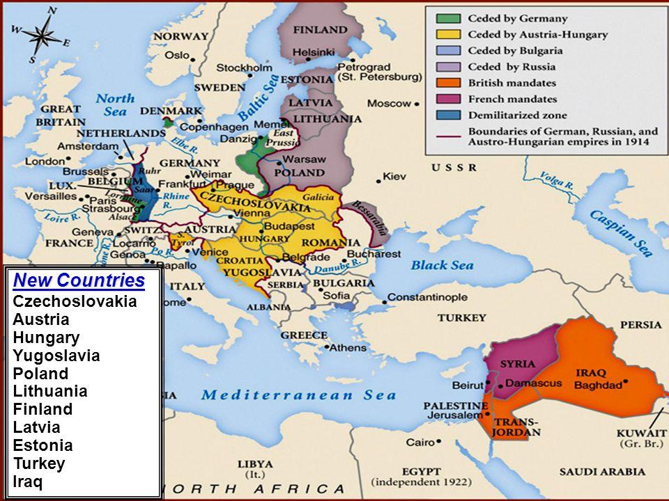 New Countries Czechoslovakia Austria Hungary Yugoslavia Poland Lithuania Finland Latvia Estonia Turkey Iraq