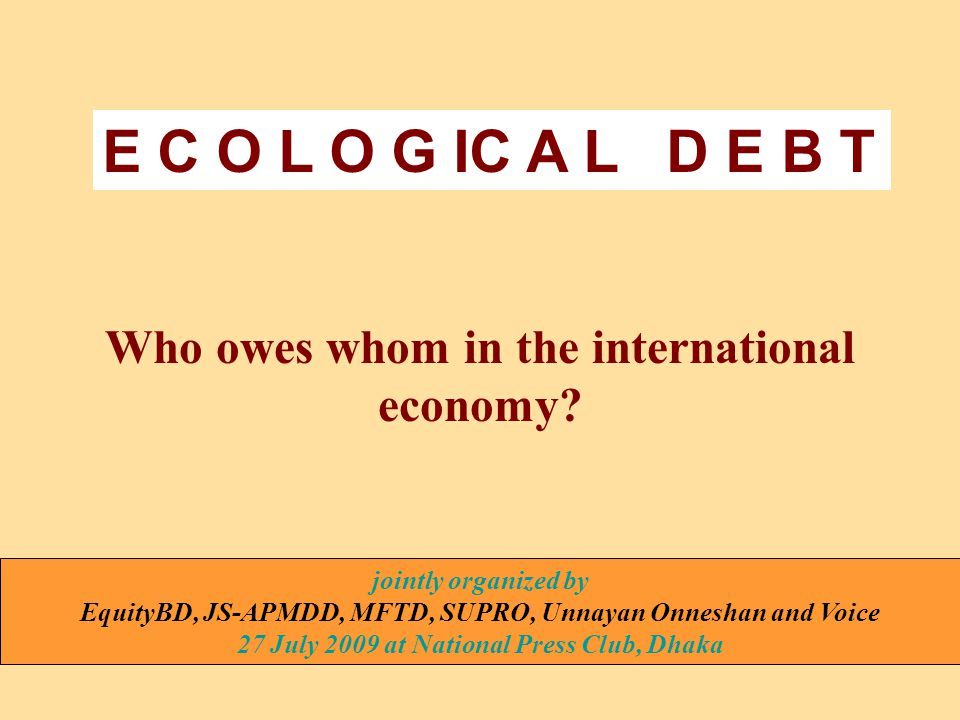 Who owes whom in the international economy.