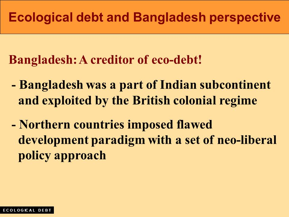 Bangladesh: A creditor of eco-debt.