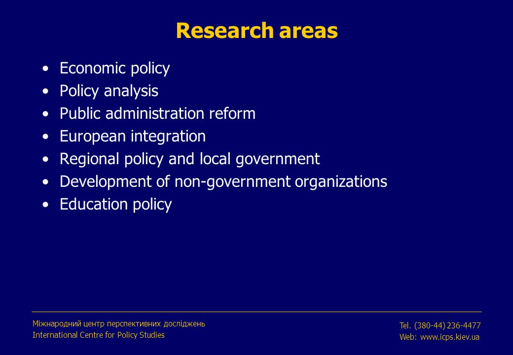 What is the International Centre for Policy Studies.