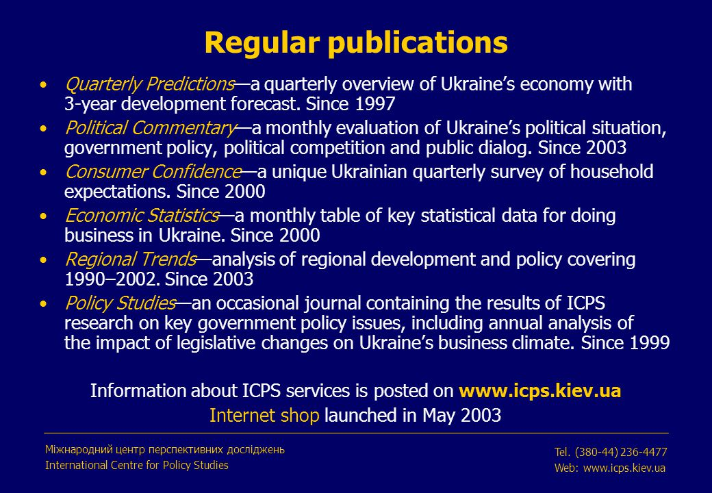 Regular publications Quarterly Predictions—a quarterly overview of Ukraine's economy with 3-year development forecast.