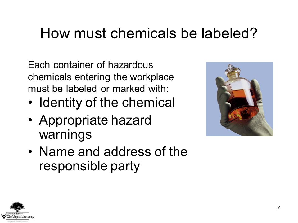 7 How must chemicals be labeled.