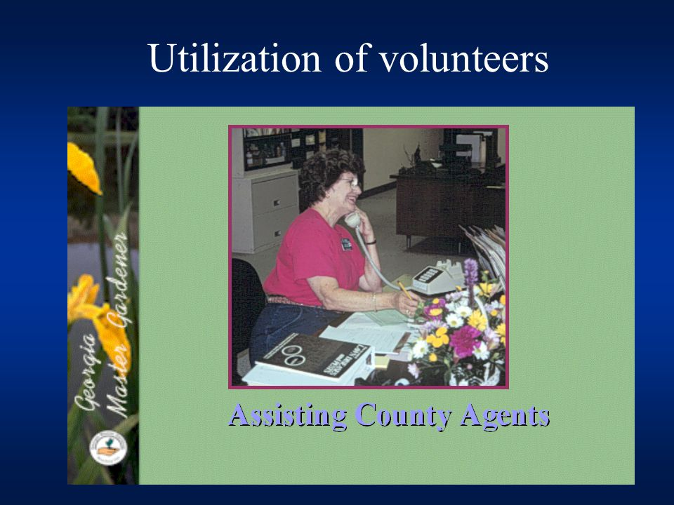 Consumer Horticulture Needs Tenure track credit for teaching master gardener programs Continued update of materials – slide sets, powerpoint presentations, manual Travel money for specialists to assist agents with programs Electronic delivery of programs, ie GSAMS or a web based MG program Train the trainer program to encourage more MG participation in teaching classes